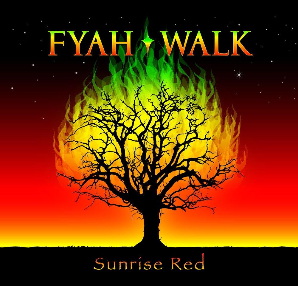 Fyah Walk Sunrise Red album cover